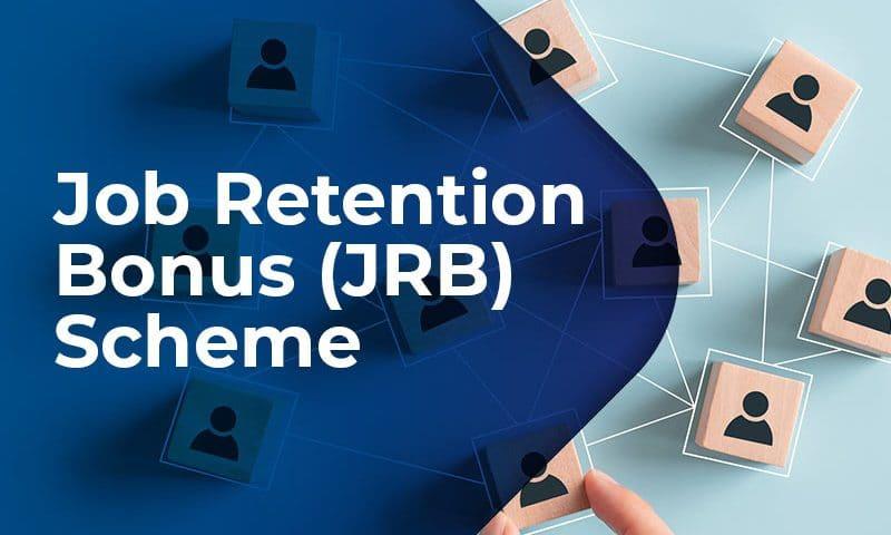 Job Rentention Bonus (JRB) Scheme